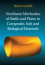 Nonlinear Mechanics of Shells and Plates in Composite, Soft and Biological Materials - ISBN 9781107129221