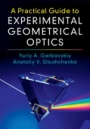 A Practical Guide to Experimental Geometrical Optics - ISBN 9781107170940