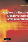 Adaptive and Iterative Signal Processing in Communications - ISBN 9781107407169