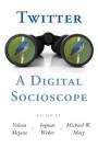 Twitter: A Digital Socioscope - ISBN 9781107500075