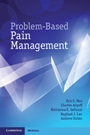 Problem-Based Pain Management - ISBN 9781107606104