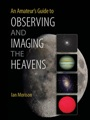 An Amateurs Guide to Observing and Imaging the Heavens - ISBN 9781107619609