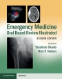 Emergency Medicine Oral Board Review Illustrated - ISBN 9781107627901