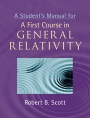 A Students Manual for  A First Course in General Relativity  - ISBN 9781107638570