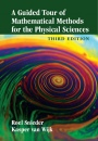 A Guided Tour of Mathematical Methods for the Physical Sciences - ISBN 9781107641600