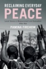 Reclaiming Everyday Peace - ISBN 9781108416252