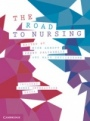 The Road to Nursing - ISBN 9781108435284