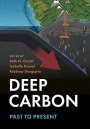 Deep Carbon: Past to Present - ISBN 9781108477499