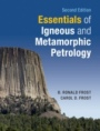 Essentials of Igneous and Metamorphic Petrology - ISBN 9781108710589
