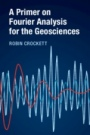 A Primer on Fourier Analysis for the Geosciences - ISBN 9781316600245