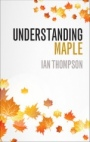 Understanding Maple - ISBN 9781316628140
