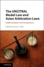 The UNCITRAL Model Law and Asian Arbitration Laws - ISBN 9781316635315