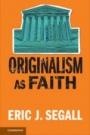 Originalism as Faith - ISBN 9781316640463