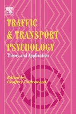 Traffic and Transport Psychology: Theory and Application - ISBN 9780080443799