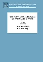Deep Geological Disposal of Radioactive Waste - ISBN 9780080450100