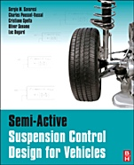 Semi-Active Suspension Control Design for Vehicles;  - ISBN 9780080966786