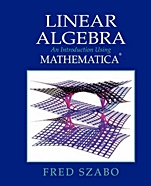 Linear Algebra with Mathematica: An Introduction Using Mathematica - ISBN 9780123814012