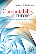 Computability Theory: An Introduction to Recursion Theory - ISBN 9780123849588