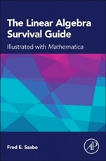 The Linear Algebra Survival Guide: Illustrated with Mathematica - ISBN 9780124095205