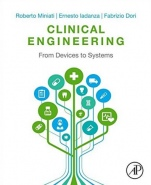 Clinical Engineering: From Devices to Systems - ISBN 9780128037676