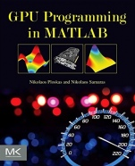 GPU Programming in MATLAB - ISBN 9780128051320
