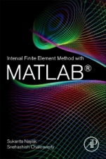 Interval Finite Element Method with MATLAB - ISBN 9780128129739