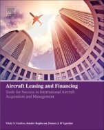 Aircraft Leasing and Financing: Tools for Success in International Aircraft Acquisition and Management - ISBN 9780128152850