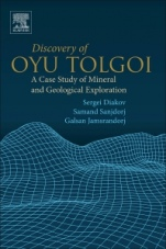 Discovery of Oyu Tolgoi: A Case Study of Mineral and Geological Exploration - ISBN 9780128160893
