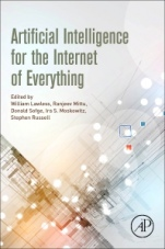 Artificial Intelligence for the Internet of Everything - ISBN 9780128176368