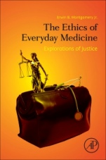 The Ethics of Everyday Medicine: Explorations of Justice - ISBN 9780128228296