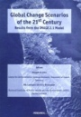 Global Change Scenarios of the 21st Century: Results from the IMAGE 2.1 Model - ISBN 9780080434476
