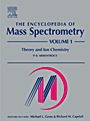 The Encyclopedia of Mass Spectrometry: Volume 1: Theory and Ion Chemistry - ISBN 9780080438023