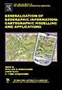 Generalisation of Geographic Information: Cartographic Modelling and Applications - ISBN 9780080453743