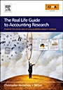 The Real Life Guide to Accounting Research (Paperback Edition): A Behind-the-Scenes View of Using Qualitative Research Methods - ISBN 9780080489926