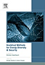 Analytical Methods for Energy Diversity and Security: Portfolio Optimization in the Energy Sector: A Tribute to the work of Dr. Shimon Awerbuch - ISBN 9780080568874