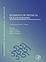 Elements of Physical Oceanography: A derivative of the Encyclopedia of Ocean Sciences - ISBN 9780080964850