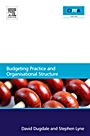 Budgeting Practice and Organisational Structure - ISBN 9780080965901