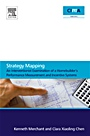 Strategy Mapping: An Interventionist Examination of a Homebuilders Performance Measurement and Incentive Systems - ISBN 9780080965949