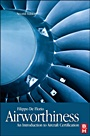 Airworthiness: An Introduction to Aircraft Certification - ISBN 9780080968025