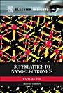 Superlattice to Nanoelectronics - ISBN 9780080968131