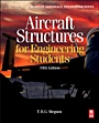 Aircraft Structures for Engineering Students, 5th Ed. - ISBN 9780080969053