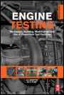 Engine Testing; The Design, Building, Modification and Use of Powertrain Test Facilities - ISBN 9780080969497