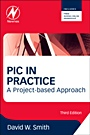 PIC Projects and Applications using C: A Project-based Approach - ISBN 9780080971513