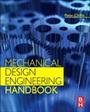Mechanical Design Engineering Handbook - ISBN 9780080977591