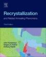 Recrystallization and Related Annealing Phenomena - ISBN 9780080982359