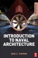 Introduction to Naval Architecture - ISBN 9780080982373