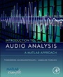 Introduction to Audio Analysis: A MATLAB Approach - ISBN 9780080993881