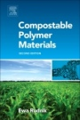 Compostable Polymer Materials - ISBN 9780080994383