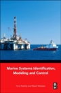 Marine Systems Identification, Modeling and Control - ISBN 9780080999968