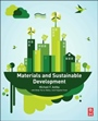 Materials and Sustainable Development - ISBN 9780081001769